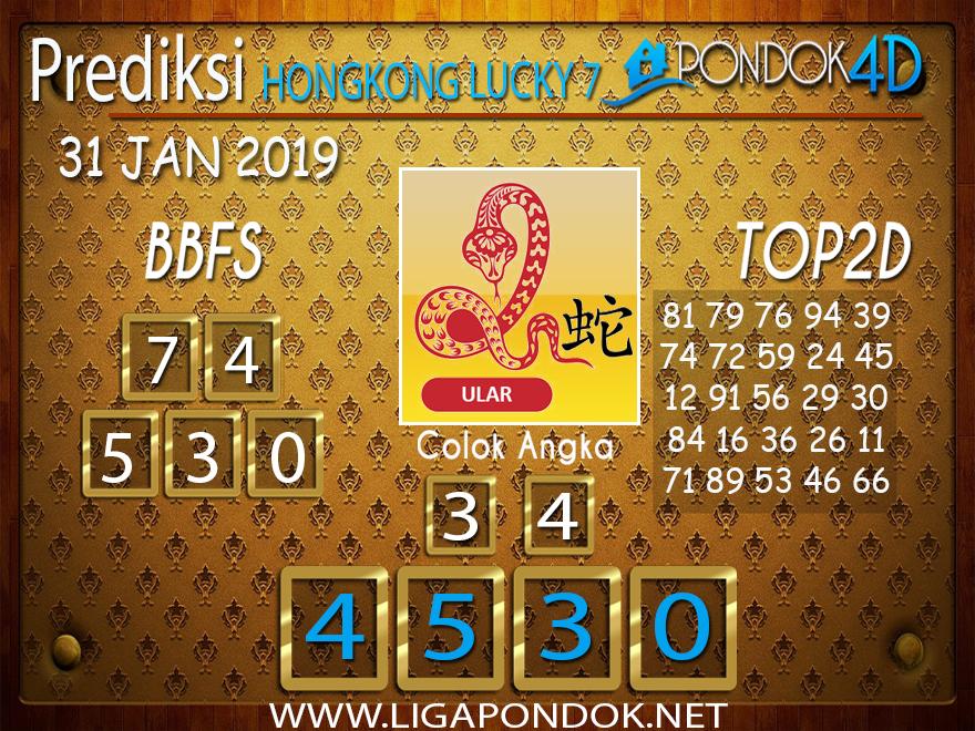 Prediksi Togel HONGKONG LUCKY7 PONDOK4D 31 JANUARI 2019