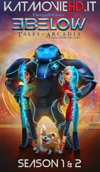 3Below: Tales of Arcadia (Season 1 & 2) Complete 720p Web-DL | Netflix Series