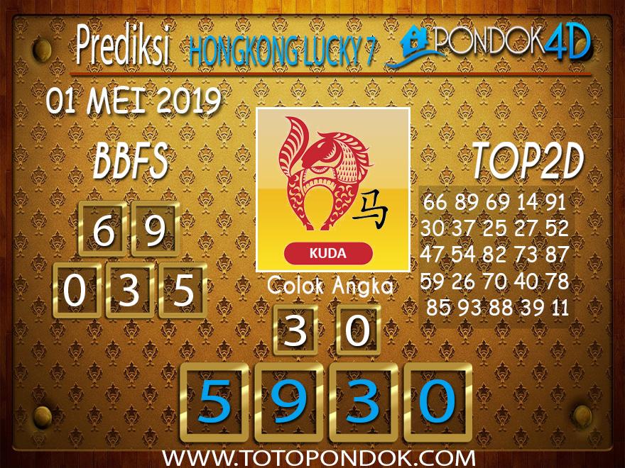 Prediksi Togel HONGKONG LUCKY 7 PONDOK4D 01 MEI 2019