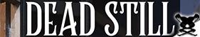 "DEAD STILL 1x03 (Sub ITA) s01e03 ""Daguerreotype"""
