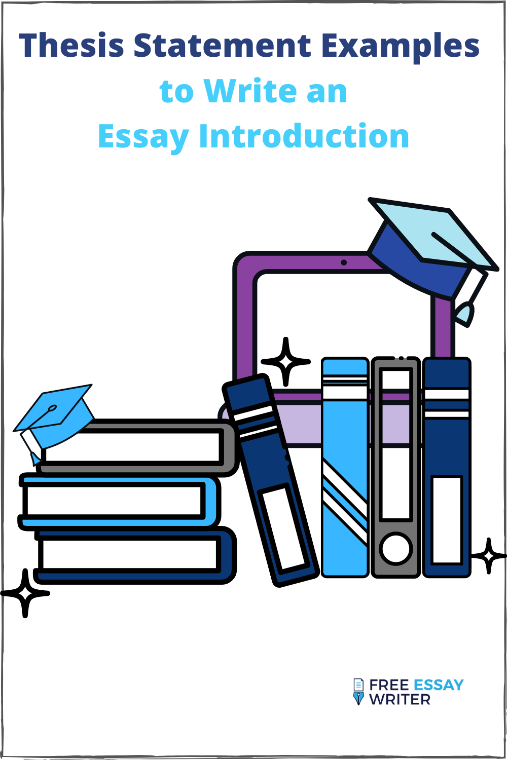 Thesis-Statement-Examples-to-Write-an-Essay-Introduction.png