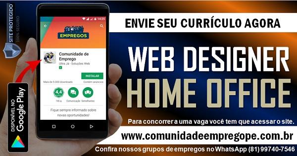 WEB DESIGNER PARA ATUAR COMO HOME OFFICE EM EMPRESA AMERICANA