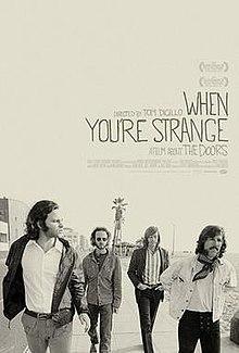 """როცა უცხო ხარ: ფილმი ჯგუფ """"Doors"""" შესახებ THE DOORS: WHEN YOU'RE STRANGE"""