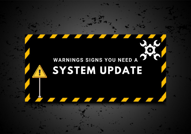 Warnings-Sigs-You-Need-a-System-Update