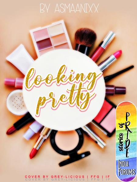 Looking Pretty