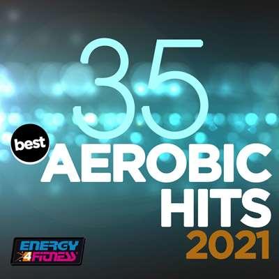 VA - 35 Best Aerobic Hits [135 Bpm  32 Count] (2021)