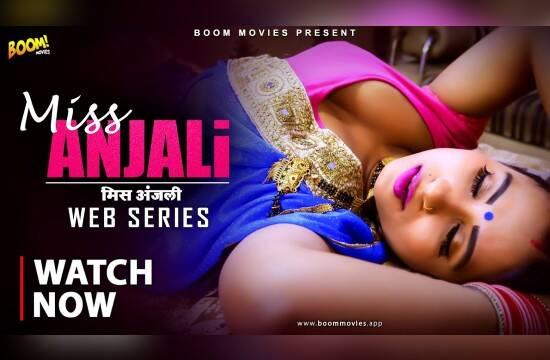 Miss Anjali (2021) BoomMovies Short Film