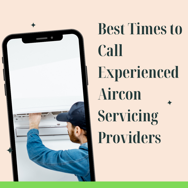 Best-Times-to-Call-Experienced-Aircon-Servicing-Providers