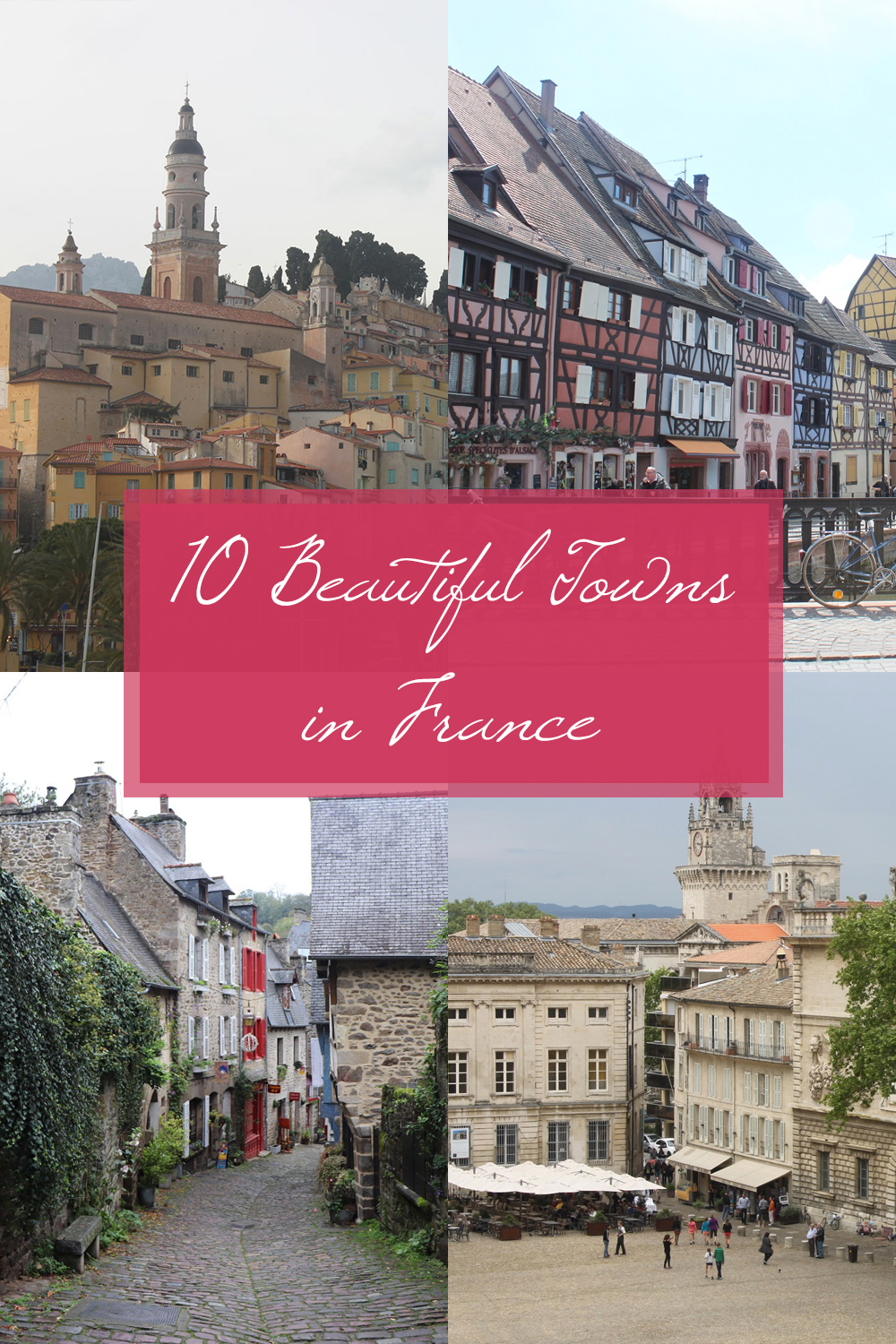 10 Beautiful Towns and Small Cities in France