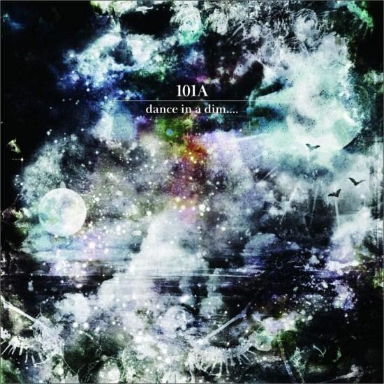[Album] 101A – Dance In A Dim….