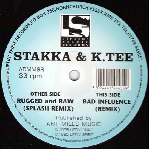Download Stakka & K.Tee - Rugged & Raw / Bad Influence (Remixes) mp3