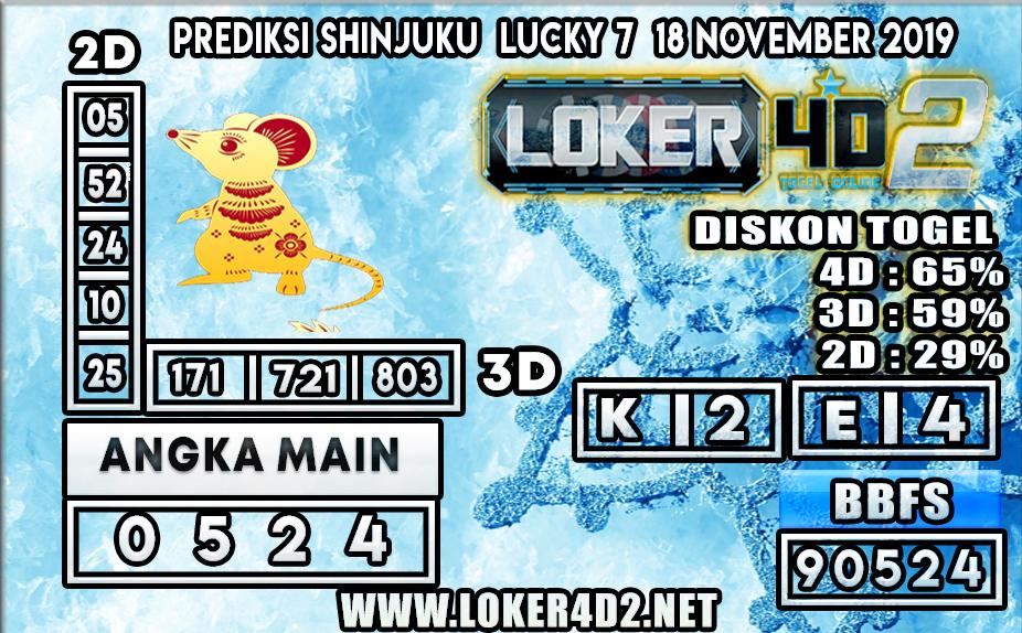 PREDIKSI TOGEL SHINJUKU LUCKY 7 POOLS LOKER4D2 18 NOVEMBER 2019