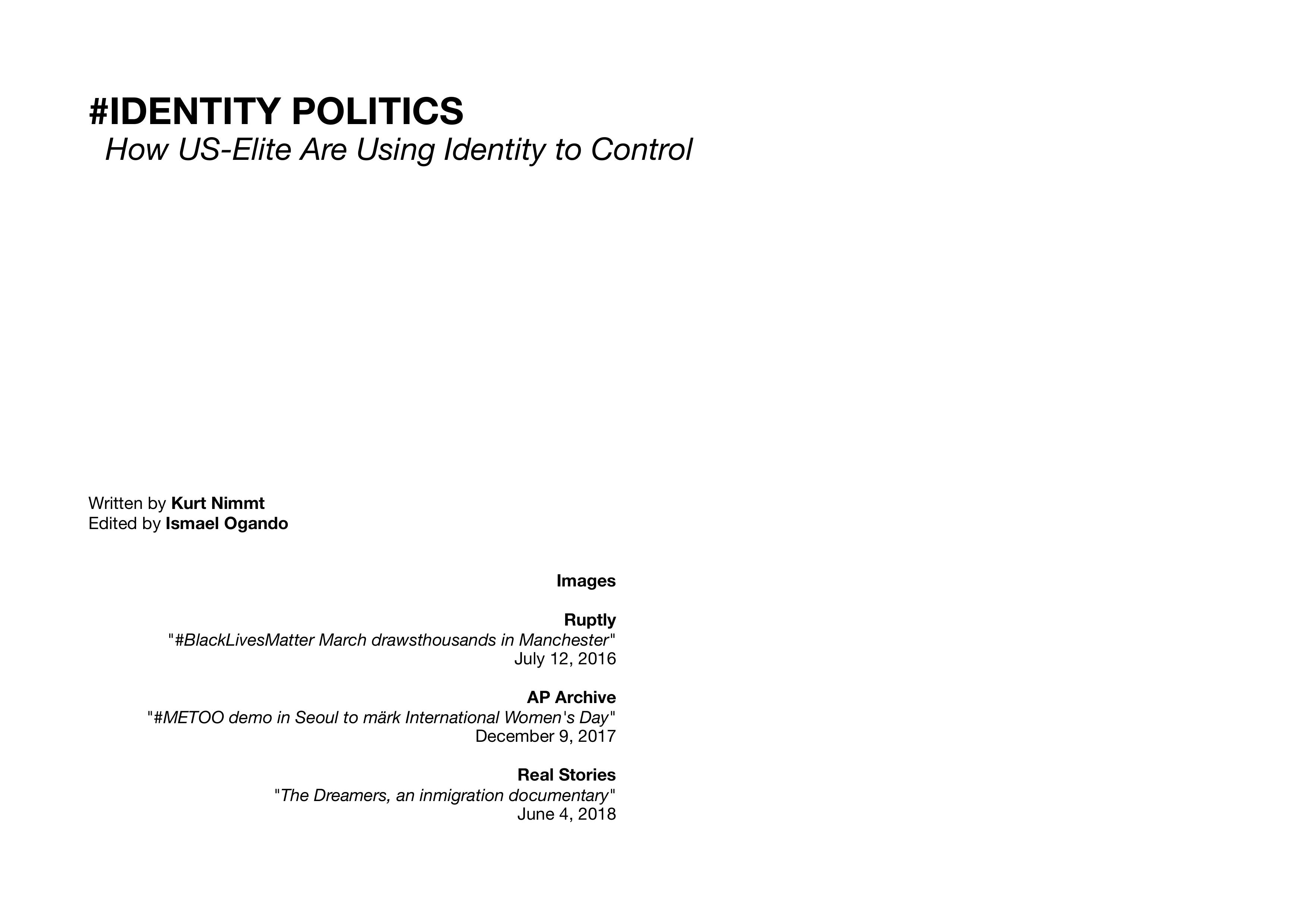 https://i.ibb.co/NCX9WKt/Identity-Politics-How-US-Elite-are-Using-Identity-to-Control-Kurt-Nimmo-Edited-by-Ismael-GROUND-September-2019