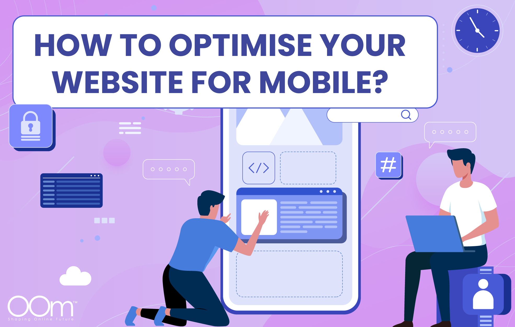 OOm-June-01-06112021-Mobile-SEO-A-Brief-Guide-To-Optimising-Your-Website-For-Mobile-04