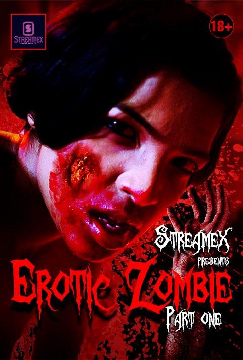 18+ Erotic Zombie Part-1 (2021) StreamEx Hindi Short Film 720p HDRip 100MB Download