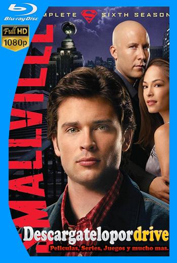 Smallville (2001) [Temporada 6] [1080p] [Latino] [1 Link] [GDrive] [MEGA]