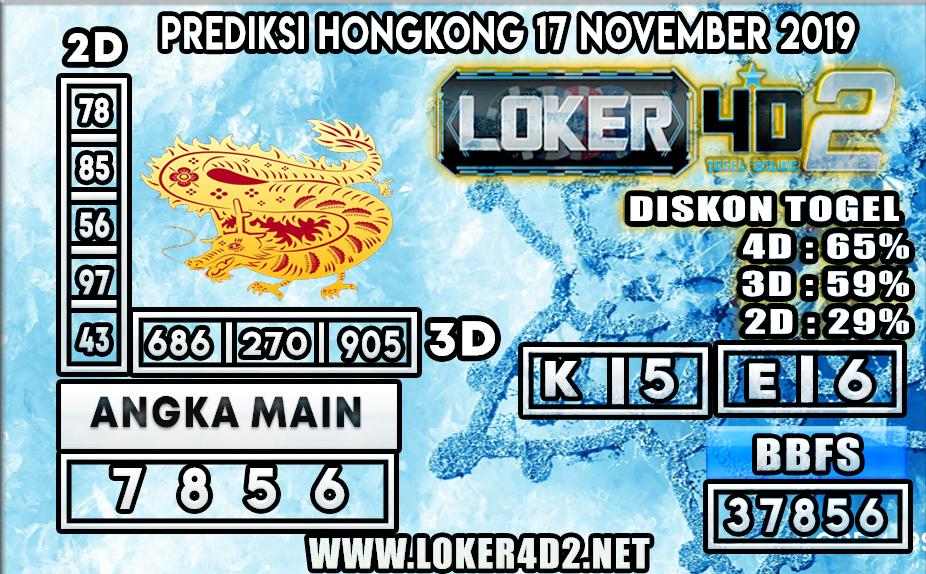 PREDIKSI TOGEL HONGKONG POOLS LOKER4D2 17 NOVEMBER 2019