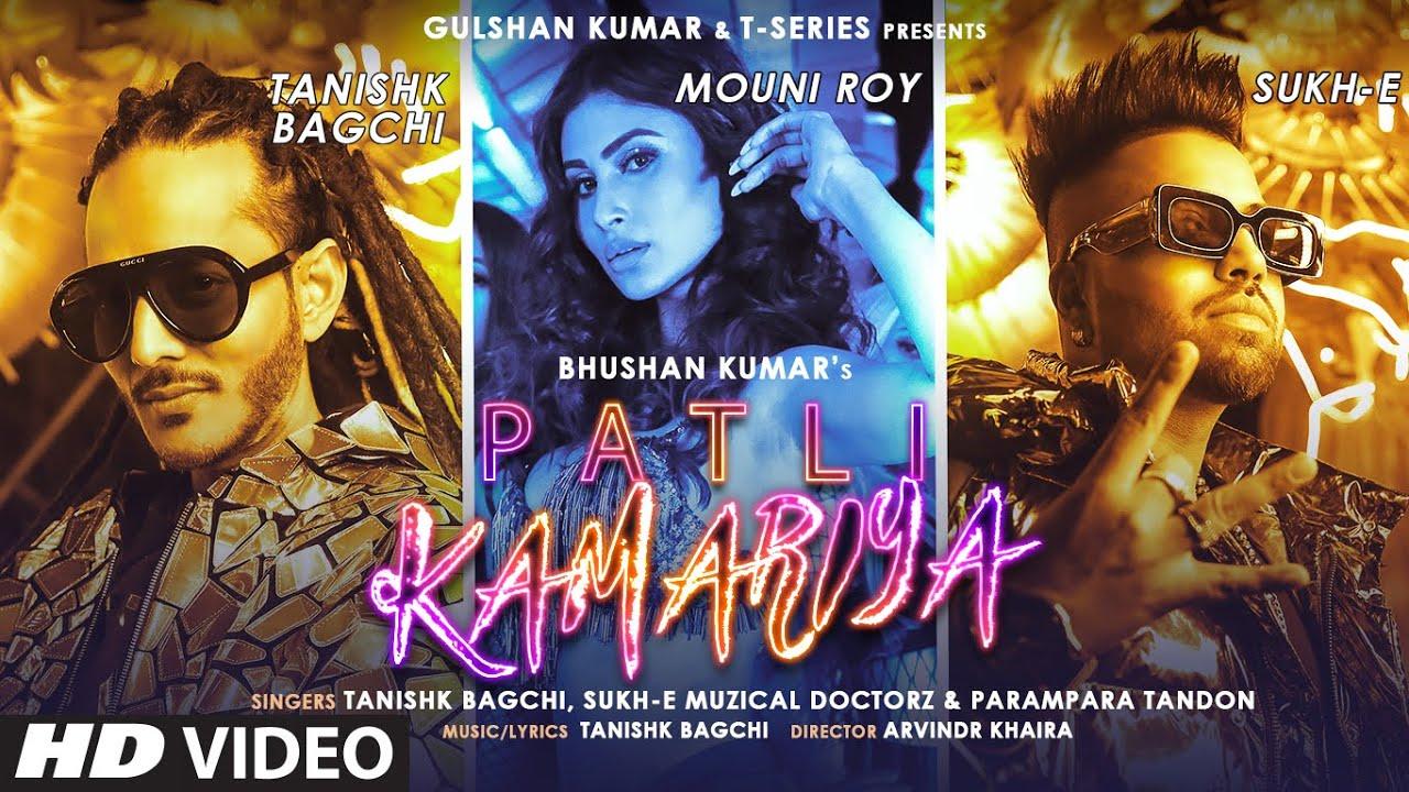 Patli Kamariya By Mouni Roy Official Music Video (2021) HD