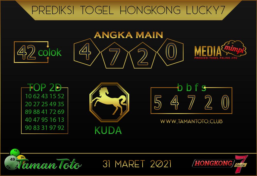 Prediksi Togel HONGKONG LUCKY 7 TAMAN TOTO 31 MARET 2021