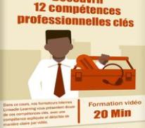 Linkedin - Découvrir 12 compétences professionnelles clés