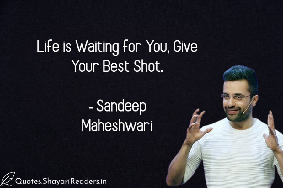 Sandeep Maheshwari Thoughts About Life