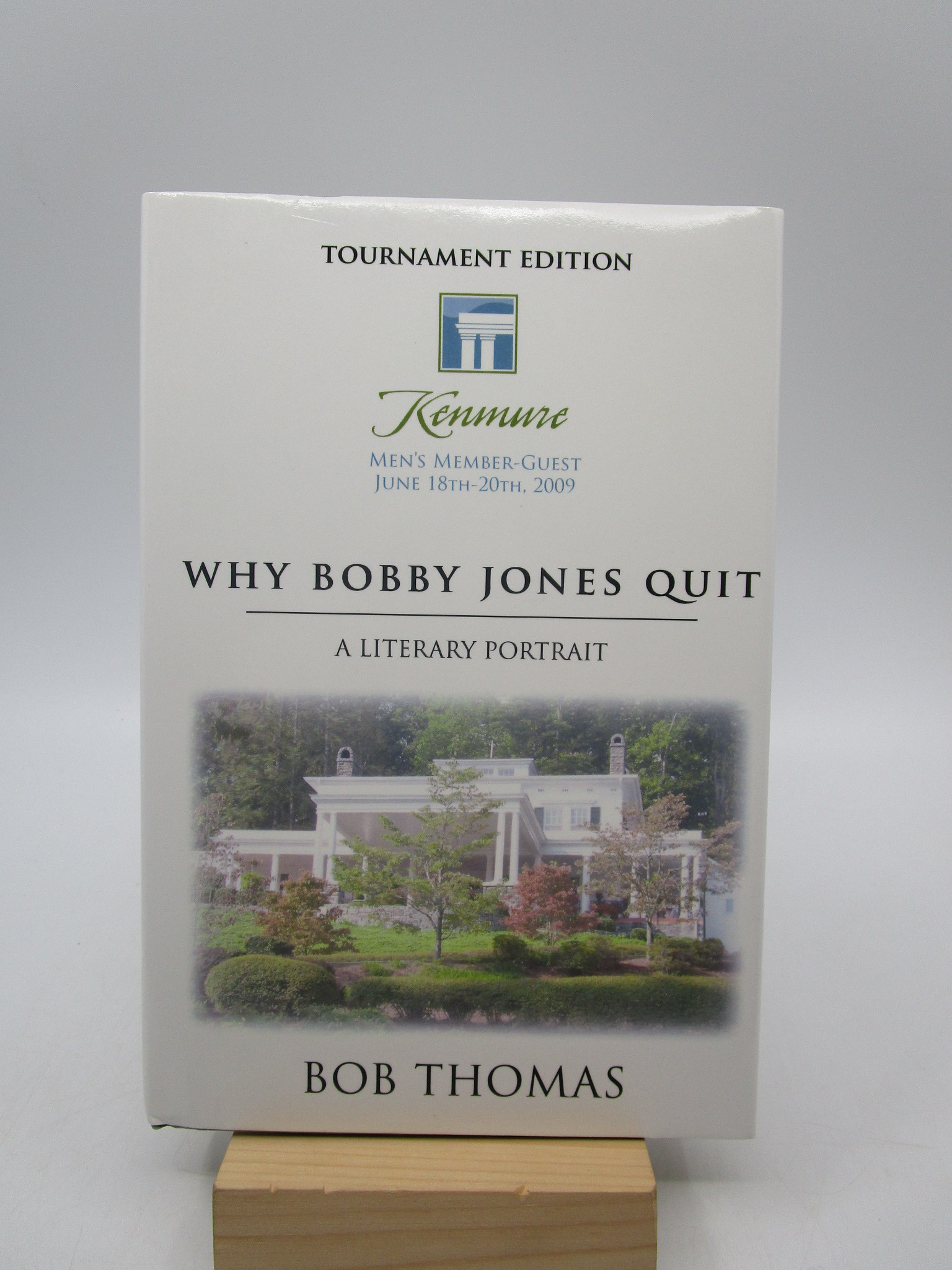 Image for Why Bobby Jones Quit: A Literary Portrait (Tournament Edition)