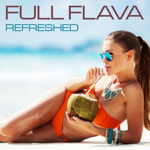 Full Flava - Refreshed (2021)