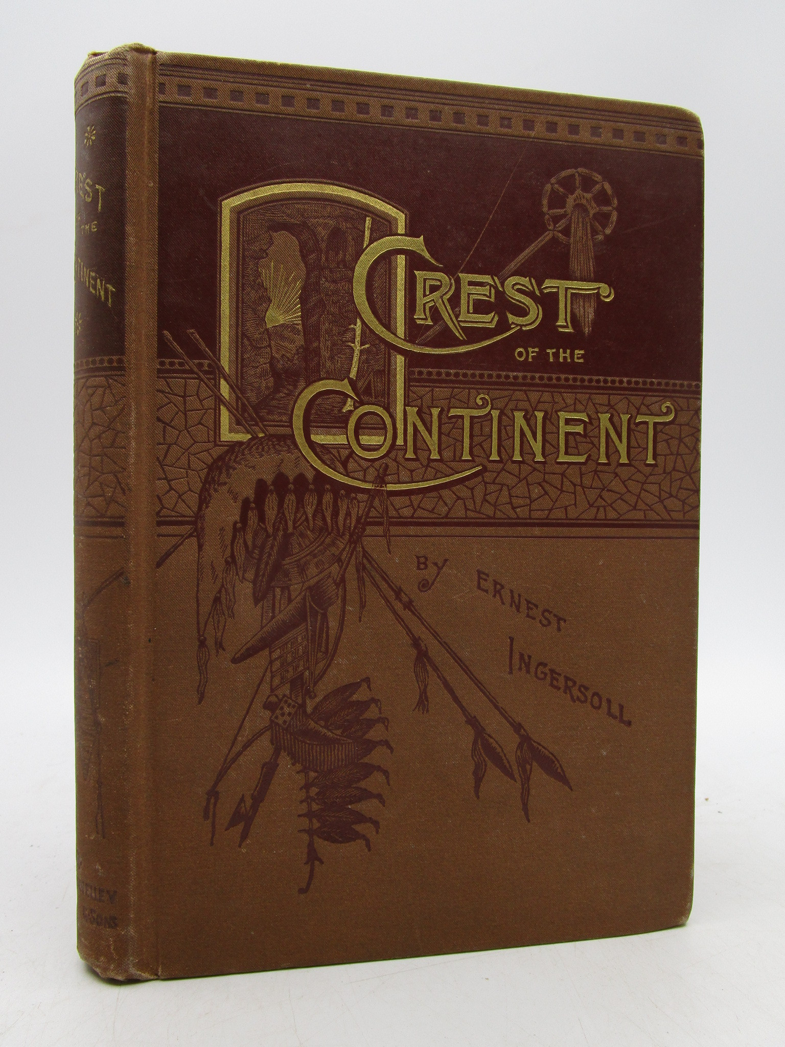 Image for The Crest of the Continent: A Record of a Summer's Ramble in the Rocky Mountains and Beyond (First Edition)