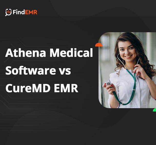 Athena-Medical-Software-vs-Cure-MD-EMR