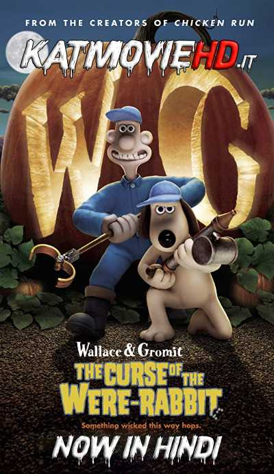 Wallace & Gromit: The Curse of the Were-Rabbit (2005) BluRay 720p 480p Dual Audio [Hindi + English]
