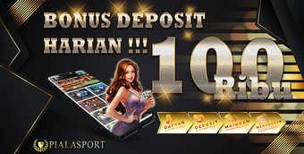 Bonus Deposit Harian 100 Ribu