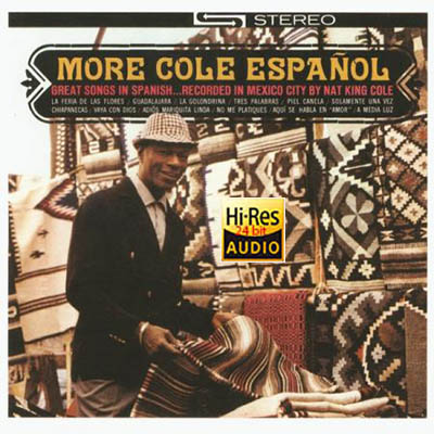 Nat King Cole – More Cole Espanol Remastered ( 1962/2013)