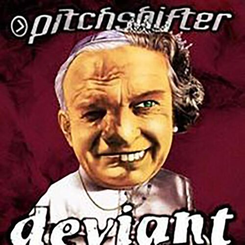 Download Pitchshifter - Deviant mp3