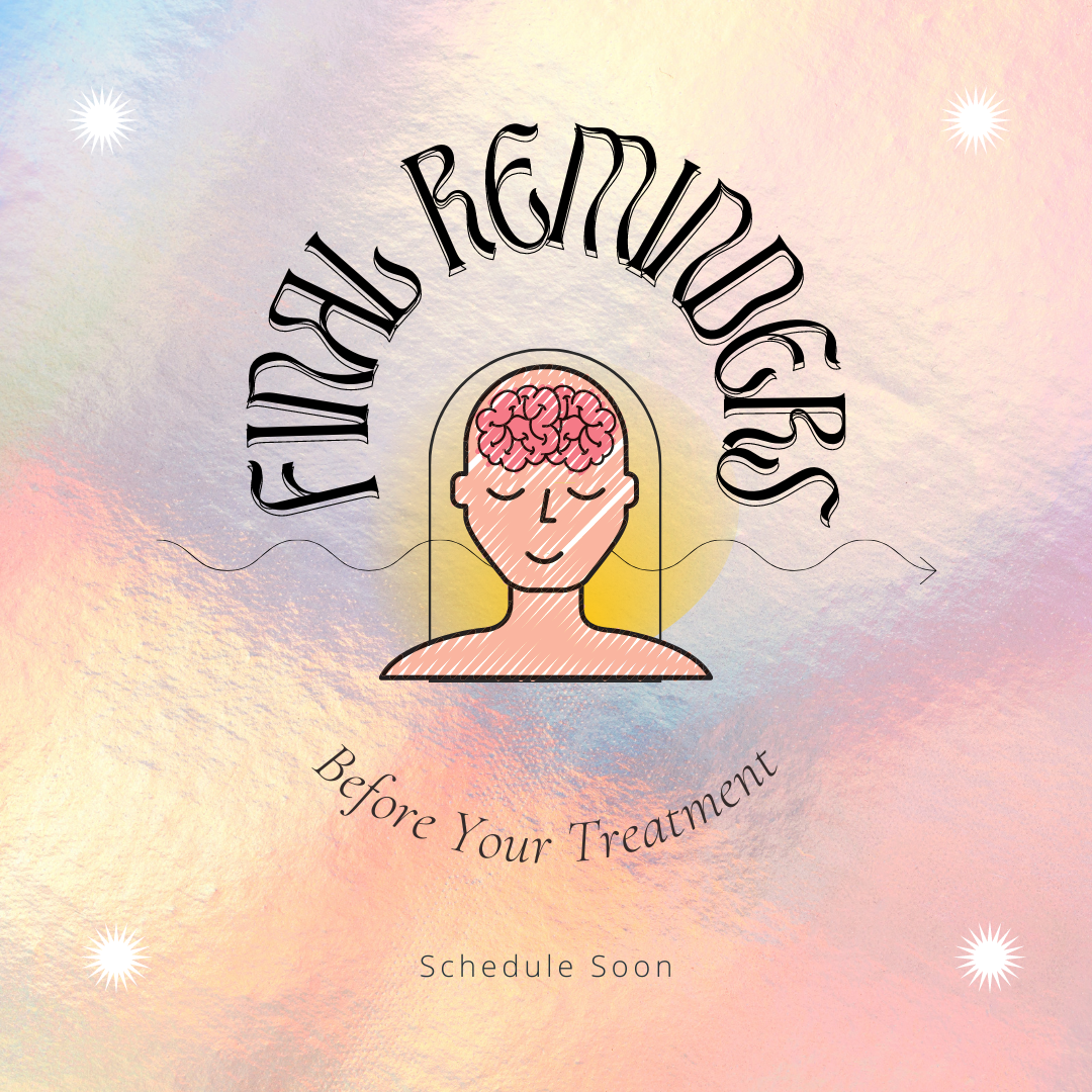 Final-Reminders-Before-Your-Treatment-Schedule-Soon