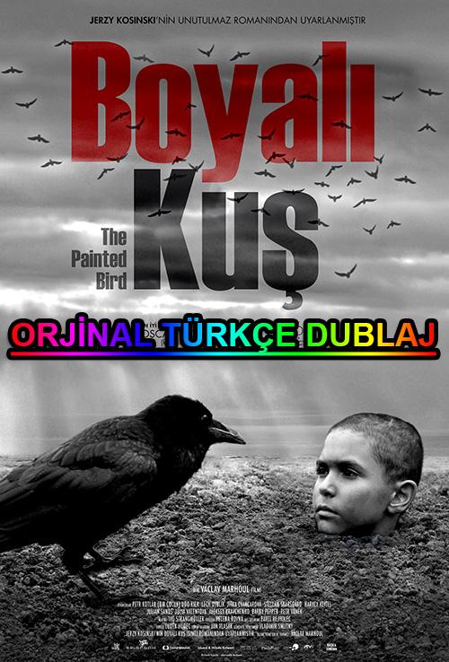 Boyalı Kuş | The Painted Bird | 2020 | BDRip | XviD | Türkçe Dublaj | 1080p - m720p - m1080p | BluRay | Dual | TR-EN | Tek Link