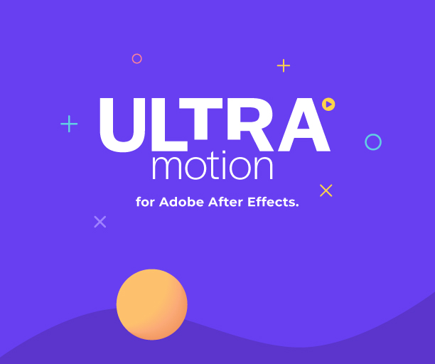 Ultra Motion | After Effects - 1
