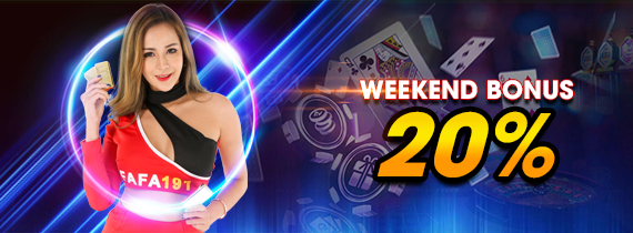 WEEKEND BONUS 20%