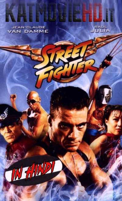 Street Fighter (1994) Hindi 1080p 720p 480p BRRip   Street Fighter 1994 Dual Audio [हिंदी DD 5.1 + English] Full Movie On Katmoviehd.nl