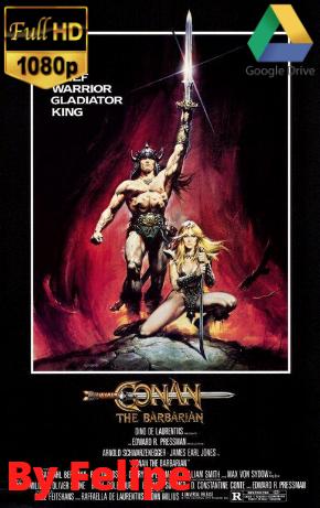 Saga – Conan, El barbaro (1982 – 2011) [1080p] [Latino] [Google Drive](Enlace propio)