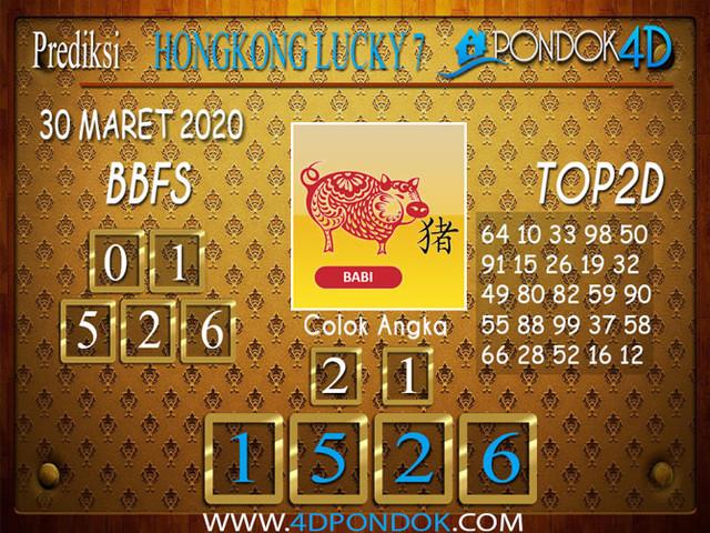 Prediksi Togel HONGKONG LUCKY 7 PONDOK4D 30 MARET 2020