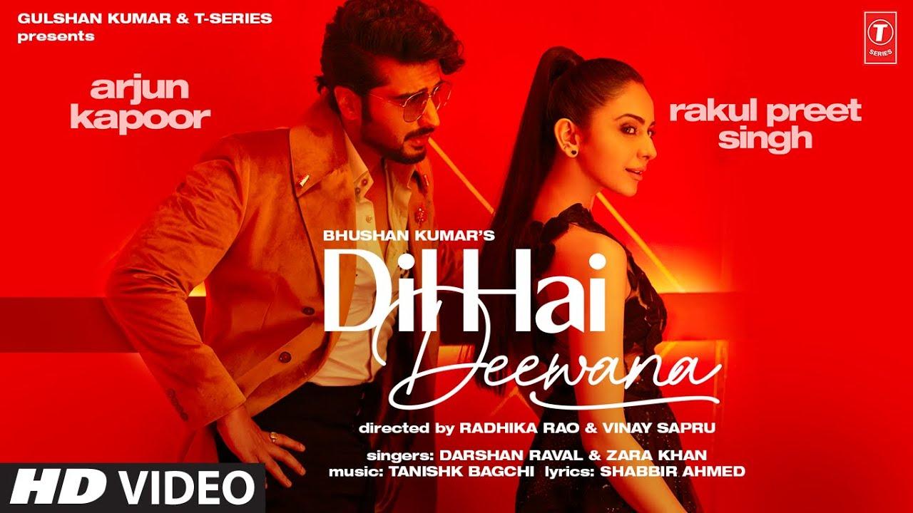 Dil Hai Deewana By Arjun Kapoor & Rakul Preet Singh Official Music Video (2021) HD