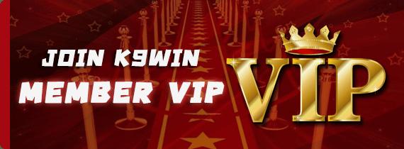 JOIN K9WIN MEMBER VIP