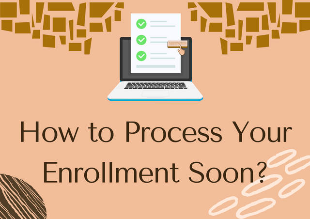 How-to-Process-Your-Enrollment-Soon