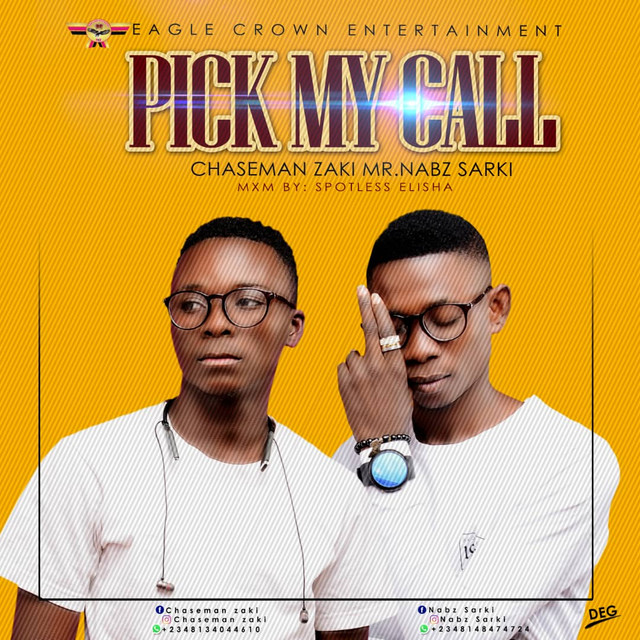 Download MP3: Chaseman Zaki Mr Nabz Sarki – Pick My Call (Prod. Spotless Elisha)