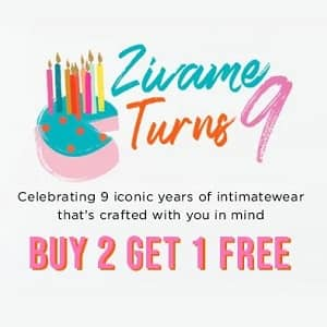 Zivame Celebrating 9 Years – Buy 2 Get 1 Free On Everything Collection