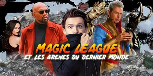 [Fe] Evénement 116 : Magic League et les arènes du Dernier Monde MLELADDM