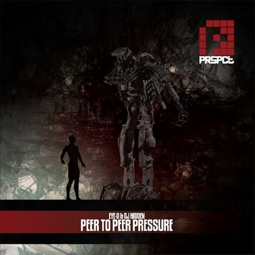 Eye-D & DJ Hidden - Peer To Peer Pressure 2011