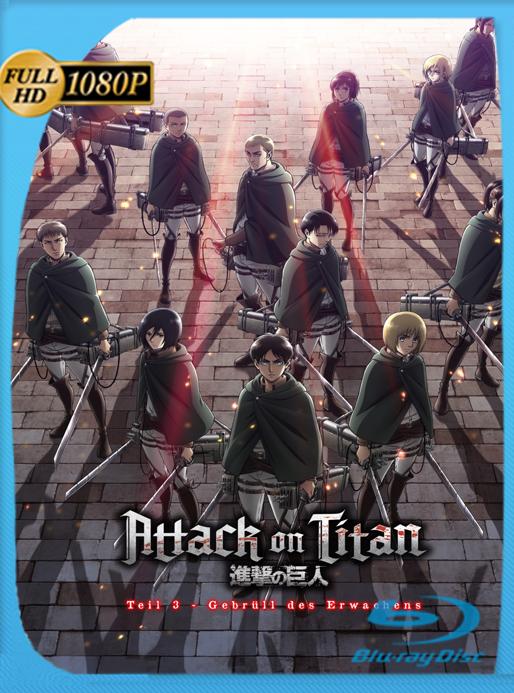 Ataque a los Titanes Movie 3: Rugido del Despertar BD [1080p][Latino][10bits][Flac] – kurosakikun0
