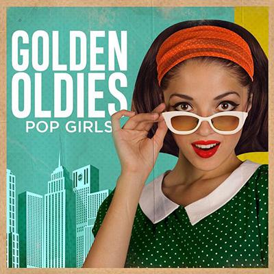 Golden Oldies: Pop Girls (2019) FLAC