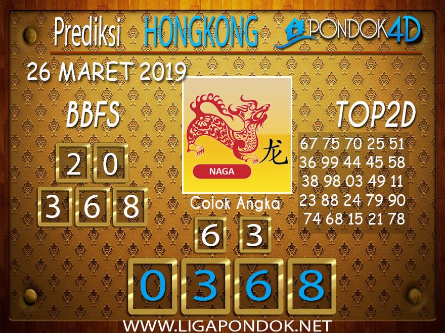 Prediksi Togel HONGKONG PONDOK4D 26 MARET 2019